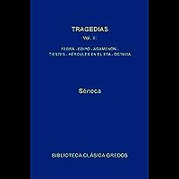 Tragedias II. Fedra - Edipo - Agamenón - Tiestes Hércules en el Eta - Octavia (Biblioteca Clásica Gredos nº 27) (Spanish…