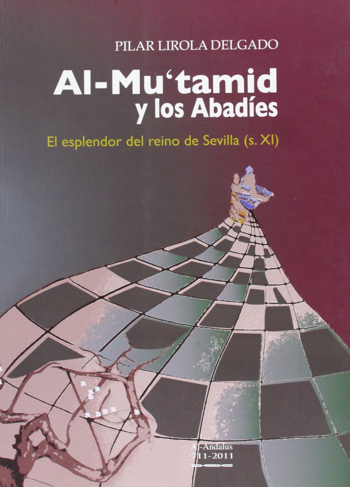XI : el esplendor del reino de Sevilla: Amazon.es: Pilar Lirola Delgado: Libros