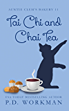 Tai Chi and Chai Tea (Auntie Clem's Bakery Book 11)
