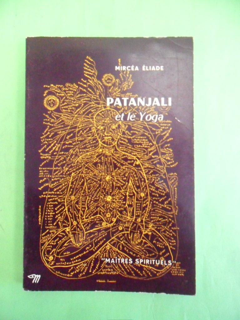 Patanjali et le yoga: Amazon.es: ELIADE Mircéa: Libros