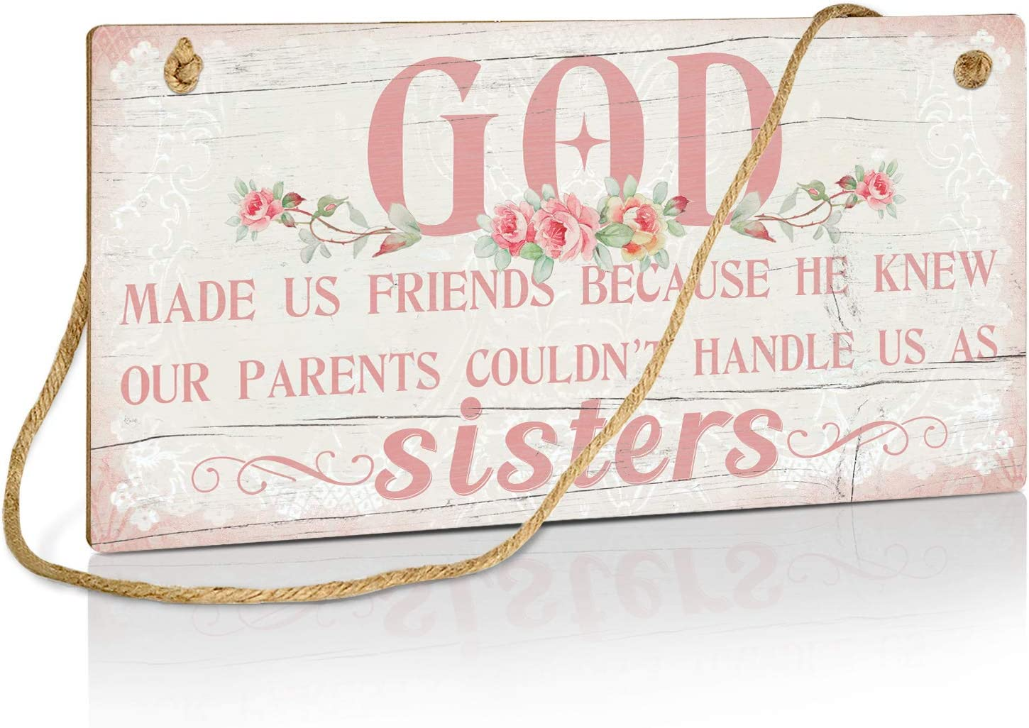 Putuo Decor Friendship Decor, Rustic Wall Sign for Home, Bedroom, Bitrthday Gift for Women, Friends, 10x5 Inches - God Made Us Friends Because He Knew Our Parents Couldn't Handle Us As Sisters