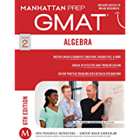 GMAT Algebra Strategy Guide (Manhattan Prep GMAT Strategy Guides Book 2)
