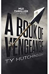 A Book of Vengeance (Mui Thriller Series 2) Kindle Edition