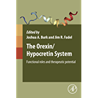 The Orexin/Hypocretin System: Functional Roles and Therapeutic Potential (English Edition)