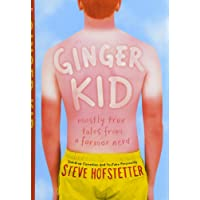 Ginger Kid: Mostly True Tales from a Former Nerd