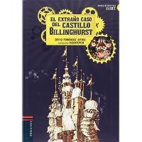 El extraño caso del castillo Billinghurst: 1 (Escuela de Detectives Avante)