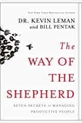 The Way of the Shepherd: Seven Secrets to Managing Productive People Kindle Edition