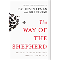 The Way of the Shepherd: Seven Secrets to Managing Productive People (English Edition)