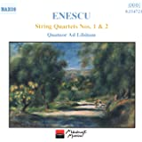 Enescu: String Quartets Nos. 1 And 2