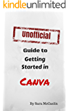 Unofficial Guide to Getting a Running Start with Canva