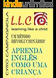 Aprenda Inglês como uma criança