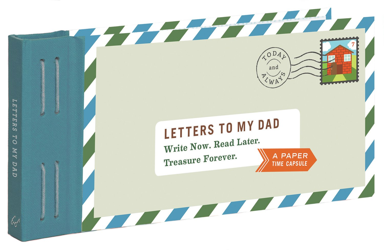 Letters To My Dad  Write Now. Read Later. Treasure Forever.