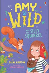 Amy Wild and the Silly Squirrel Paperback