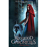The Red Hood Chronicles: The Complete Urban Fantasy Series