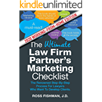 The Ultimate Law Firm Partner's Working-From-Home Marketing Checklist: The Renowned Step-By-Step Process For Lawyers Who…