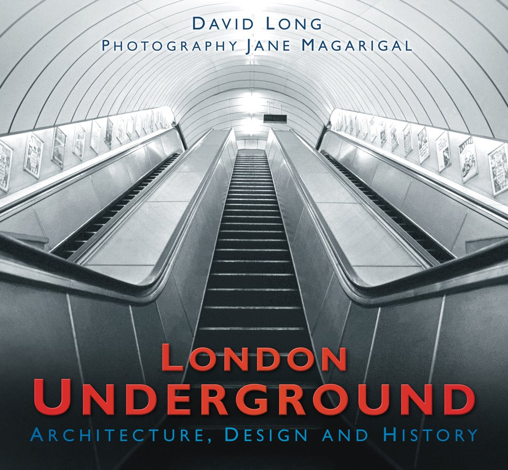 London Underground: Architecture, Design and History pdf epub