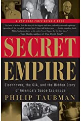 Secret Empire: Eisenhower, the CIA, and the Hidden Story of America's Space Espionage Paperback