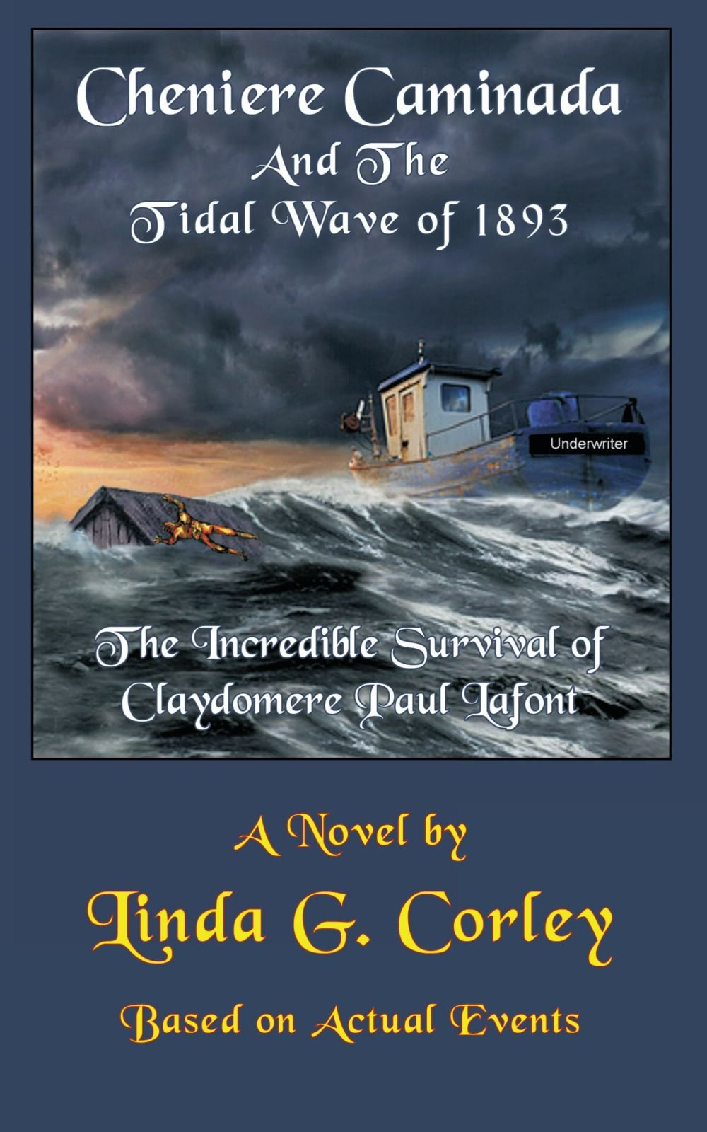 Read Online Cheniere Caminada And The Tidal Wave of 1893: The Incredible Survival of Claydomere Paul Lafont pdf epub