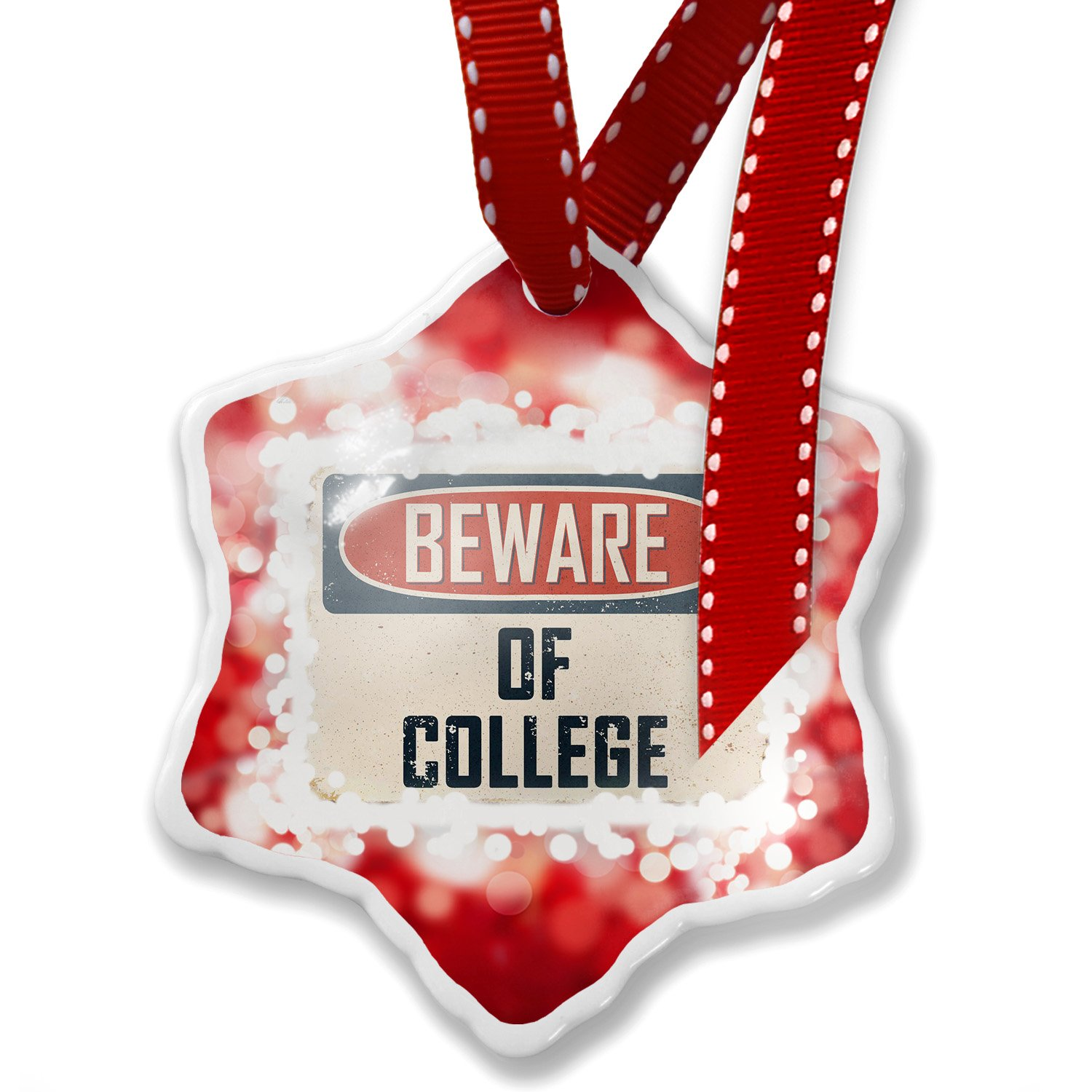 Christmas Ornament Beware Of College Vintage Funny Sign, red - Neonblond