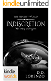 The Fidelity World: Indiscretion (Kindle Worlds Novella)