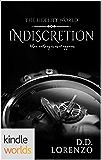 The Fidelity World: Indiscretion (Kindle Worlds Novella)