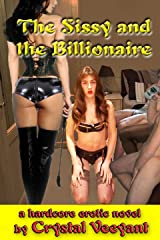 The Sissy and the Billionaire Kindle Edition