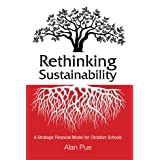 Rethinking Sustainability: A Strategic Financial Model for Christian Schools