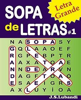 SOPA de LETRAS #1 (Letra Grande) (Spanish Word Search in Large Print