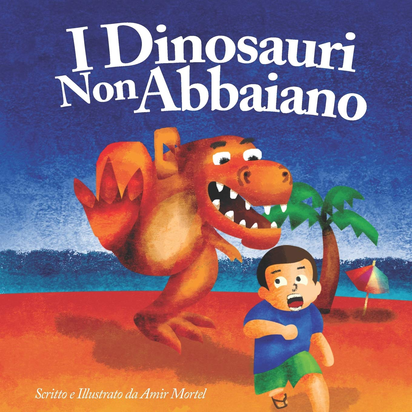 I Dinosauri Non Abbaiano   Dinosaurs Don't Bark   Italian Version  Published By Funky Dreamer Storytime
