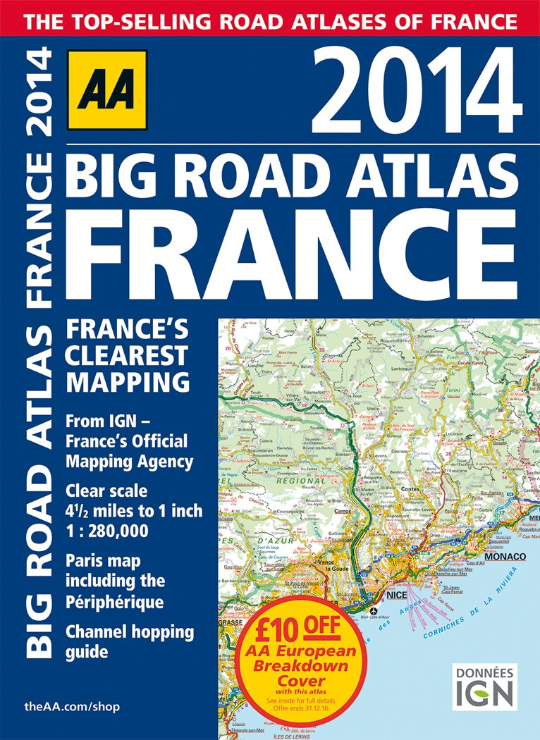 Aa big road atlas france 2014 international road atlases amazon aa big road atlas france 2014 international road atlases amazon automobile association 9780749575243 books gumiabroncs Choice Image