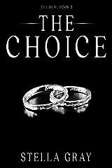 The Choice (Arranged Book 3) Kindle Edition