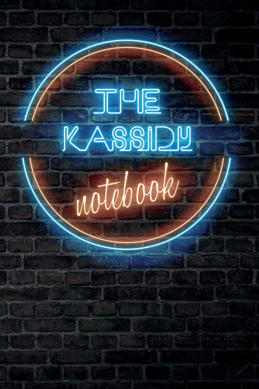 The Kassidy Notebook Vintage Blank Ruled Personalized Custom Neon Sign Name Dotted Notebook Journal For Girls Women Wall Background Funny Desk Supplies Birthday Christmas Gift For Women Publishing Vintageneon