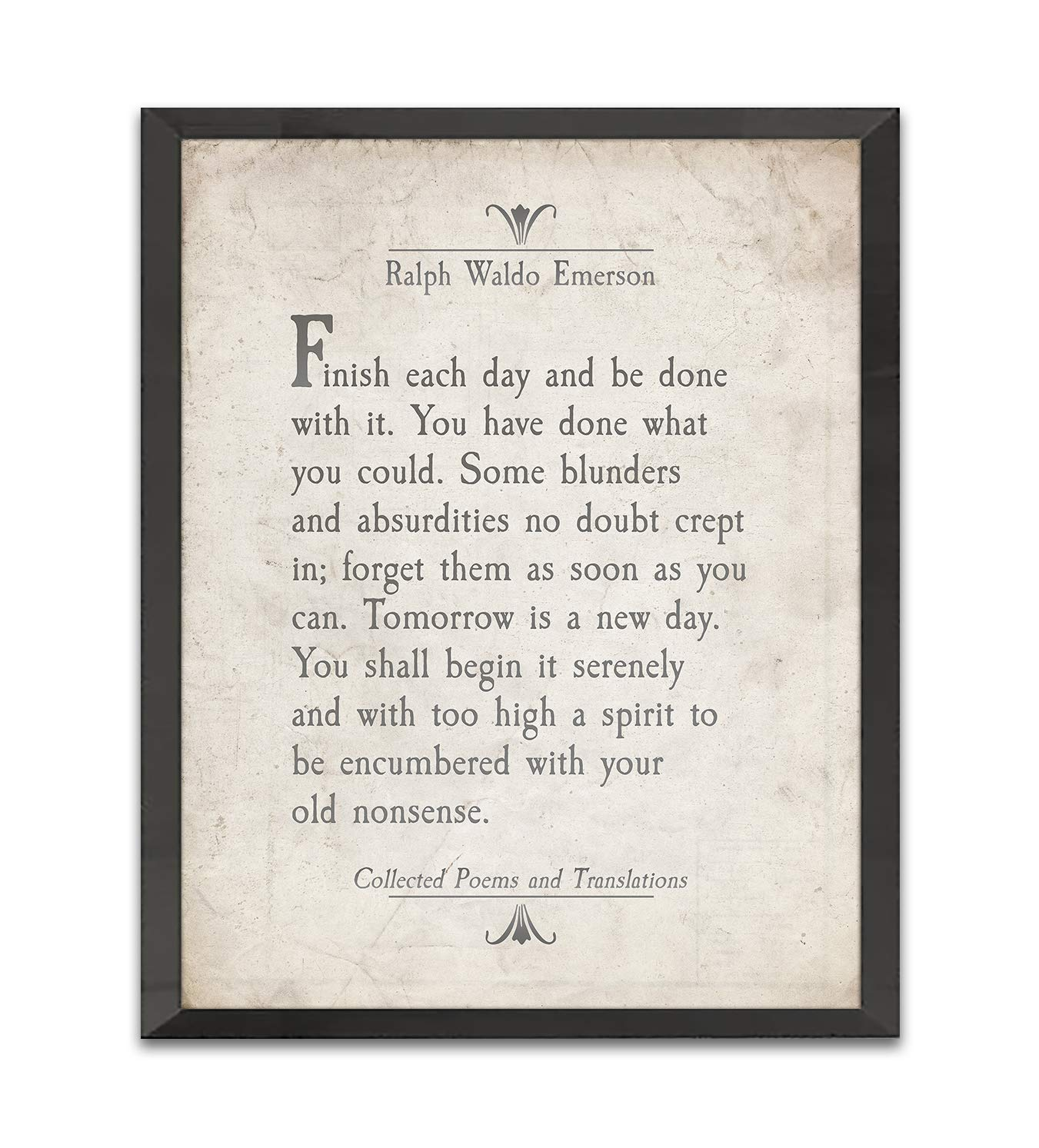 Finish Each Day, Ralph Waldo Emerson Quote Art Print, Unframed, Literary Inspirational Motivational Sign, Birthday Housewarming Christmas Gift, 8x10 Inches