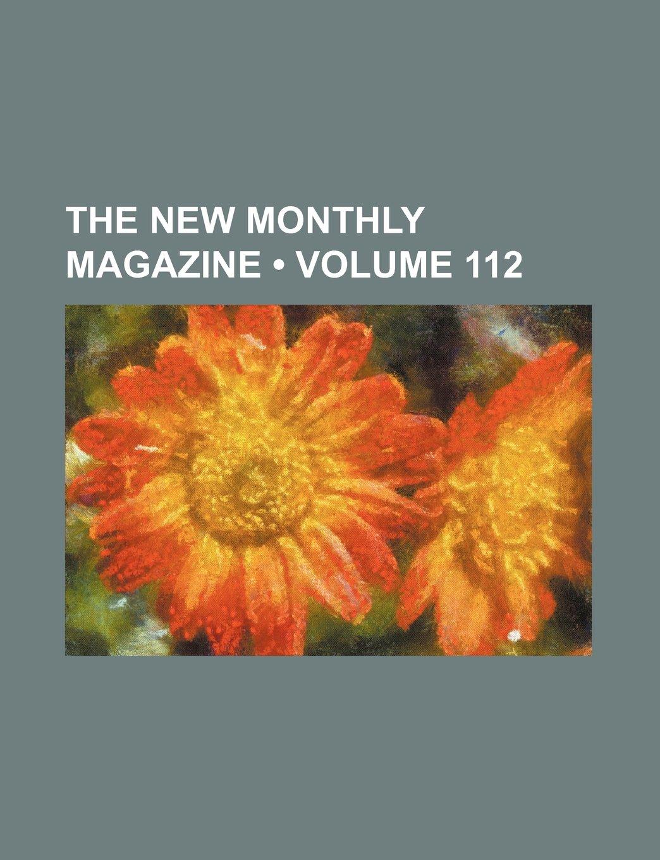 The New Monthly Magazine (Volume 112): Amazon.es: Group, Books: Libros en idiomas extranjeros