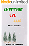 Christmas Eve 2226: A Raven of Iskandar Story