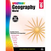 Spectrum Grade 6 Geography Workbook—6th Grade State Standards for Current Events, World Religions, Migration History…