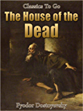 The House of the Dead (Classics To Go)