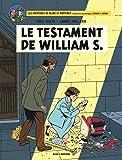 Blake & Mortimer - tome 24 - Le Testament de William S. (French Edition)