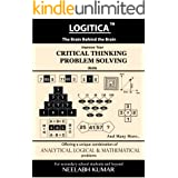 LOGITICA : Improve Your Critical Thinking and Problem Solving Skills (English Edition)