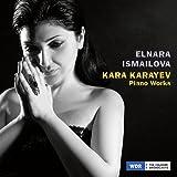 Karayev: Piano Works