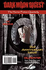 Dark Moon Digest - Issue #9: The Horror Fiction Quarterly Paperback