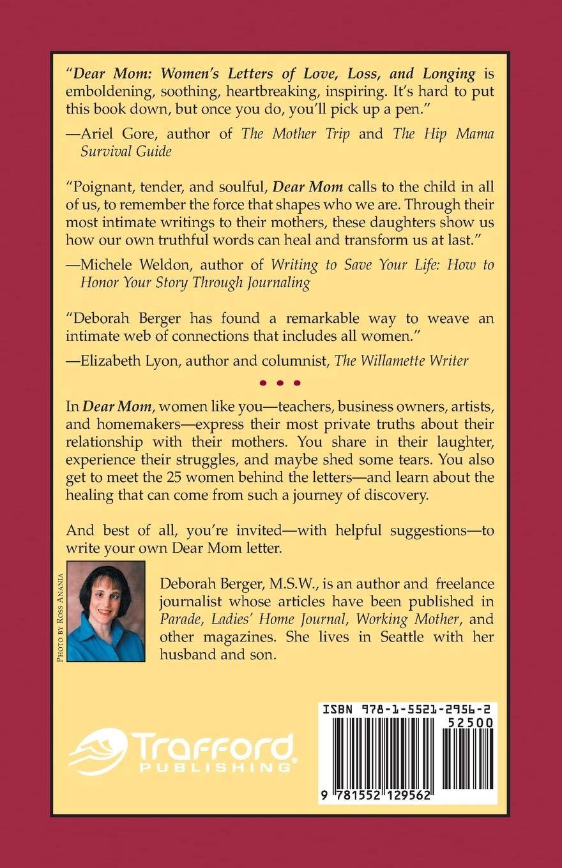 Dear Mom: Women's letters of love, loss, and longing: Deborah Berger