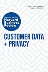 Customer Data and Privacy: The Insights You Need from Harvard Business Review (HBR Insights) Kindle Edition