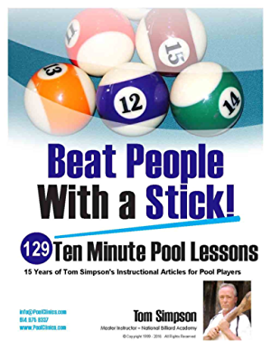 Beat People With a Stick!: 129 Ten Minute Pool Lessons