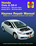 Honda Civic (12-15) & CR-V (12-16) Haynes Manual (Does not include information specific to CNG or hybrid models…