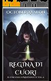Regina di Cuori: Il Circolo di Mezzanotte Vol. 6