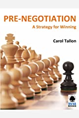 Pre-Negotiation: A Strategy for Winning Kindle Edition