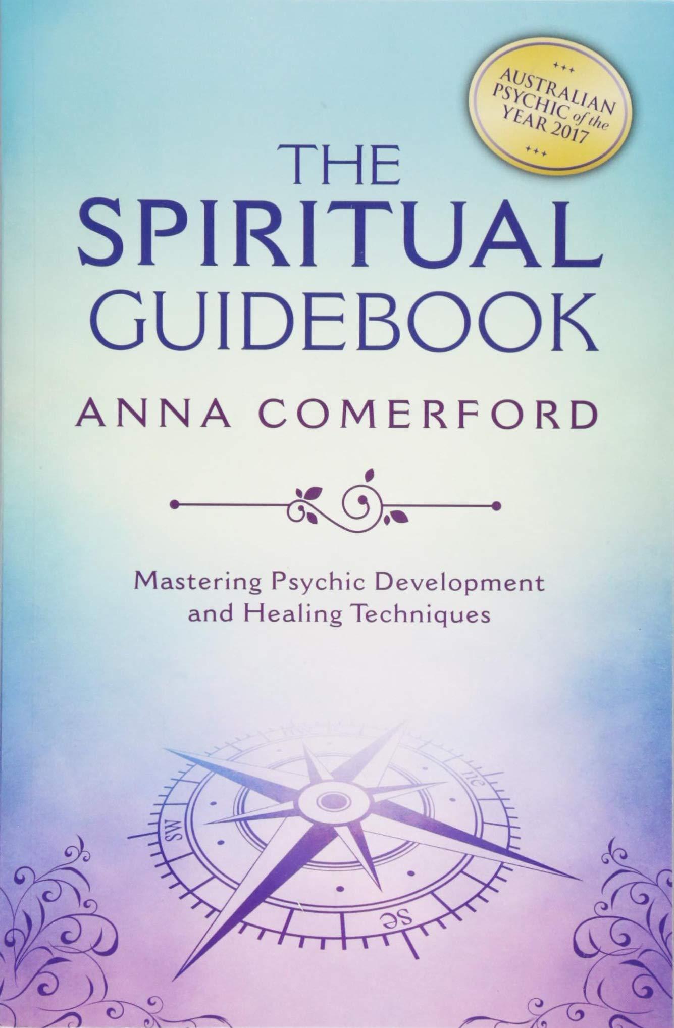 The Spiritual Guidebook: Mastering Psychic