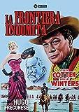 La Frontiera Indomita [Italia] [DVD]