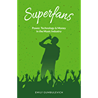 Superfans: Power, Technology, and Money in the Music Industry book cover